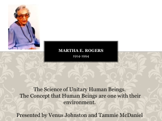 Martha Rogers Science of Unitary Human Beings