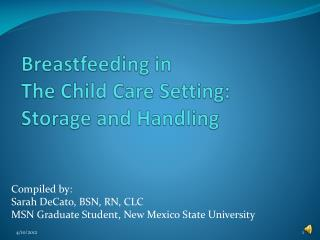 Breastfeeding in The Child Care Setting: Storage and Handling