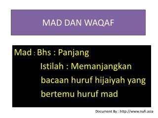 MAD DAN WAQAF