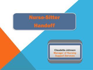 Nurse-Sitter Handoff