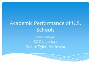Academic Performance of U.S. Schools