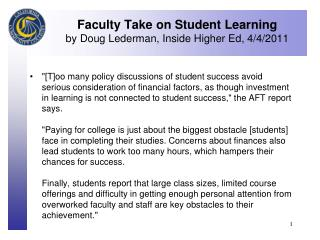 Faculty Take on Student Learning  by Doug  Lederman , Inside Higher Ed, 4/4/2011