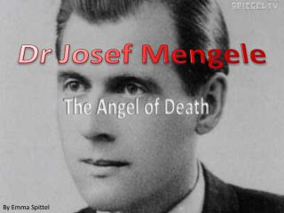 Dr Josef  Mengele