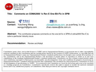 Title:   Comments on CDMA2000 1x Rev E One-Bit-Fix in SPM