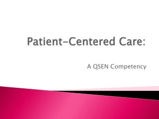 Patient-Centered Care: