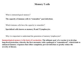 What is immunological memory?