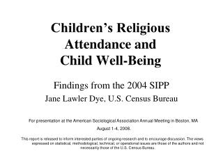 Children s Religious Attendance and  Child Well-Being