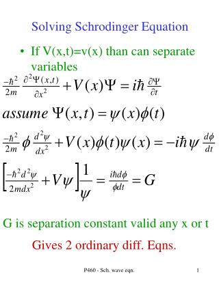 Solving Schrodinger Equation