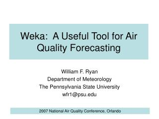 Weka: A Useful Tool for Air Quality Forecasting