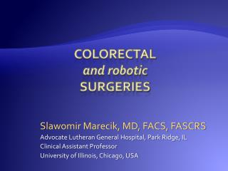 COLORECTAL  and robotic  SURGERIES