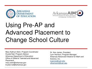 Using Pre-AP and Advanced Placement to Change School Culture