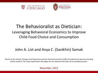John A. List and Anya C. ( Savikhin ) Samak