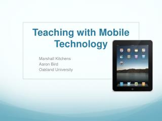 Teaching with Mobile Technology