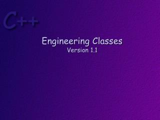 Engineering Classes Version 1.1