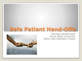 Safe Patient Hand-Offs