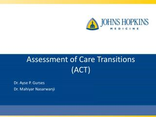 Assessment of Care Transitions  (ACT)