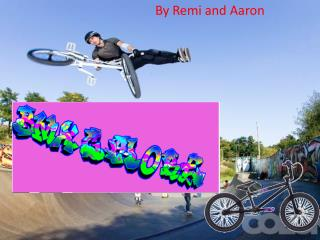 By Remi and Aaron