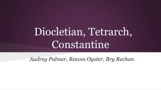 Diocletian, Tetrarch, Constantine