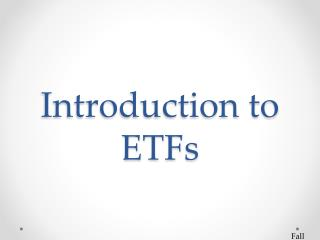 Introduction to ETFs