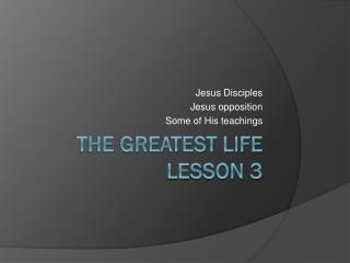 The Greatest Life Lesson 3