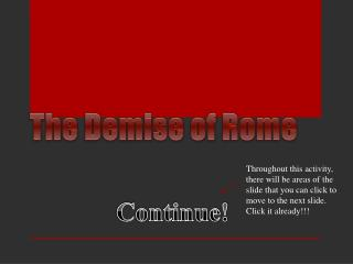 The Demise of Rome