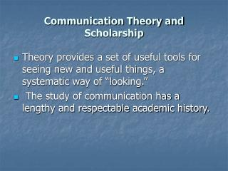 Communication Theory and Scholarship