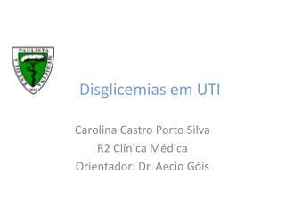 Disglicemias em UTI