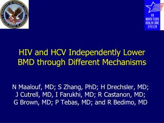 HIV and HCV Independently Lower BMD through Different Mechanisms