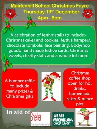 Maidenhill  School Christmas Fayre     Thursday 19 th  December  4pm  -  6pm