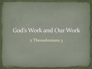 God�s Work and Our Work
