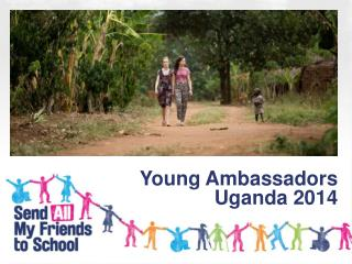 Young Ambassadors Uganda 2014