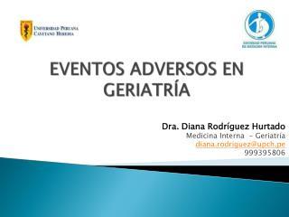 EVENTOS ADVERSOS EN  GERIATRÍA
