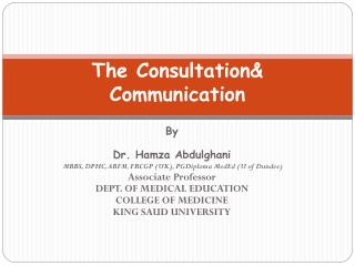 The Consultation& Communication