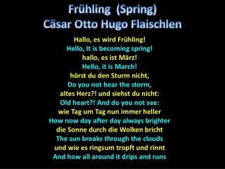 Hallo , es wird Frühling! Hello, It is becoming spring! hallo , es ist März! Hello, it is March!