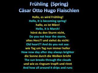 Hallo , es wird Fr�hling! Hello, It is becoming spring! hallo , es ist M�rz! Hello, it is March!