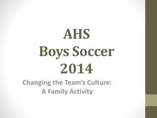 AHS Boys Soccer  2014