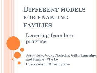 Different models for enabling families