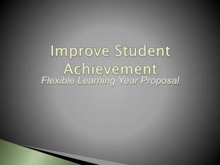 Improve Student Achievement