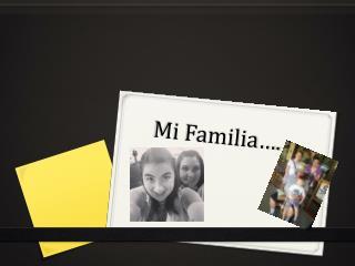 Mi Familia ….
