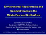 Carol Chouchani Cherfane Coordinator, METAP MedPolicies Initiative Economic and Social Commission for Western Asia