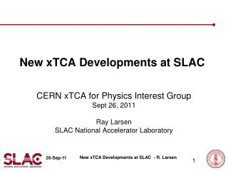 New  xTCA  Developments at SLAC
