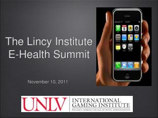 The Lincy Institute  E-Health Summit
