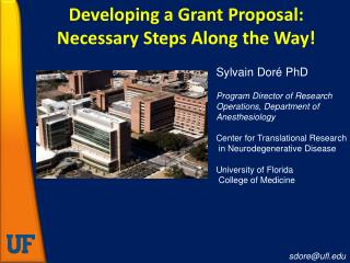 Developing a Grant Proposal: Necessary Steps Along the Way!