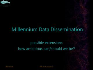 Millennium Data Dissemination