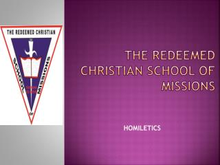 THE REDEEMED CHRISTIAN SCHOOL OF MISSIONS