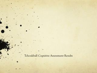 Tchoukball Cognitive Assessment Results