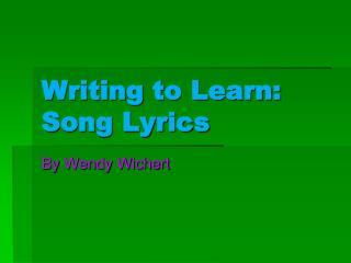 Writing to Learn: Song Lyrics