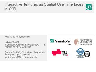 Interactive  Textures as Spatial  User  Interfaces   in  X3D