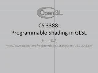 CS 3388:  Programmable Shading in GLSL