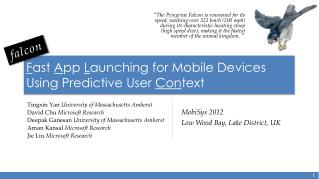 F ast  A pp  L aunching for Mobile Devices Using Predictive User  Con text